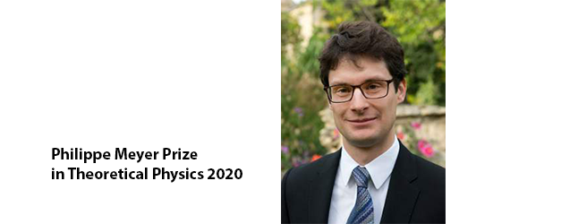 Philippe Meyer Prize in Theoretical Physics 2020 awarded to Adam Nahum